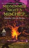 Midsummer Night's Mischief - Jennifer David Hesse