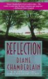 Reflection - Diane Chamberlain