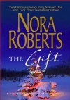 The Gift (2-in-1) - Nora Roberts