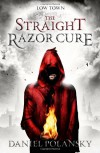 The Straight Razor Cure - Daniel Polansky