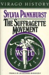 The Suffragette Movement: An Intimate Account of Persons and Ideals - Estelle Sylvia Pankhurst