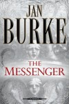 The Messenger - Jan Burke