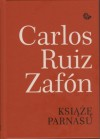 Książę Parnasu - Carlos Ruiz Zafón, Katarzyna Okrasko