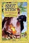 Snot Stew (A Minstrel Book) - Bill Wallace, Lisa McCue