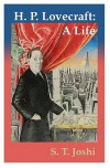 H.P. Lovecraft: A Life - S.T. Joshi, Jason C. Eckhardt
