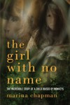 The Girl With No Name: The Incredible True Story of a Child Raised by Monkeys - Marina Chapman, Lynne Barrett-Lee