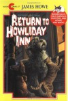 Return to Howliday Inn  - James Howe