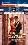 Her Bachelor Challenge - Cathy Gillen Thacker