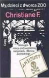 My, dzieci z dworca ZOO - Christiane Felscherinow