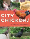 City Chickens - Christine Heppermann