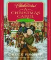 A Christmas Carol: A Pop-Up Book - Charles Dickens, Chuck Fischer