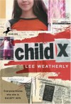 Child X - Lee Weatherly