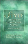 Style: Lessons in Clarity and Grace - Joseph M. Williams, Gregory G. Colomb