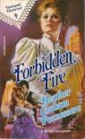Forbidden Fire (Harlequin Historical #66) - Heather Graham Pozzessere