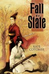 Fall of a State - Kate Cotoner