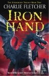 Stoneheart 2: Ironhand: Ironhand - Charlie Fletcher