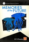 Memories of the Future - Volume 1 - Wil Wheaton