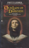 Our Lady Of Darkness - Fritz Leiber, Norman Walker