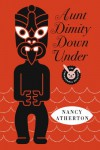 Aunt Dimity Down Under  - Nancy Atherton