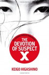 The Devotion Of Suspect X - Keigo Higashino