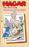 Hagar the Horrible: Roman Holiday #20 - Dik Browne