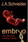 Embryo - J.A. Schneider