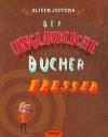 Der unglaubliche Bücherfresser - Oliver Jeffers