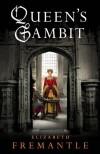Queen's Gambit - Elizabeth Fremantle
