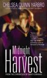 Midnight Harvest - Chelsea Quinn Yarbro