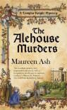 The Alehouse Murders - Maureen Ash