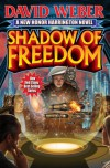 Shadow of Freedom (Honor Harrington, #14) - David Weber