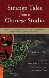 Strange Tales from a Chinese Studio: The classic collection of eerie and fantastic Chinese stories of the supernatural - Pu Songling, Herbert Allen Giles, Victoria Cass