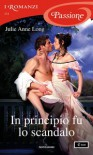 In principio fu lo scandalo (Pennyroyal Green Vol. 10) - Julie Anne Long