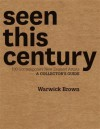Seen This Century - Warwick Brown