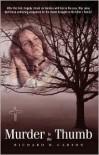 Murder in the Thumb - Richard W. Carson