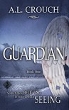 Guardian: Book One - A.L. Crouch