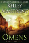 Omens (Cainsville, #1) - Kelley Armstrong