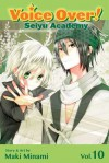 Voice Over!: Seiyu Academy, Vol. 10 - Maki Minami