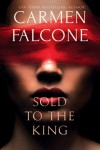 Sold to the King - Carmen Falcone