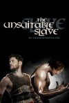 The Unsuitable Slave - anniespinkhouse