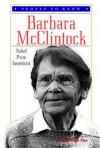 Barbara McClintock: Nobel Prize Geneticist - Edith Hope Fine