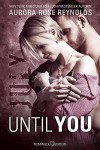 Until You: July - Aurora Rose Reynolds, Lizzy Pierce-Parker