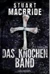 Das Knochenband: Thriller (Detective Sergeant Logan McRae, Band 8) - Stuart MacBride, Andreas Jäger