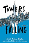 Towers Falling - Jewell Parker Rhodes