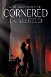 Cornered (Holloway Pack Book 5) - J.A. Belfield