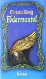 Federmantel - Christa König