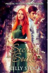 Secrets and Souls: Prequel to The Soul Guide - A Bertram and Mellissa Novella - Kelly Stock
