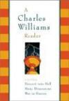 A Charles Williams Reader - Charles Williams