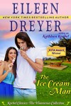 The Ice Cream Man (Korbel Classic Romance Humorous Series, Book 1) - Eileen Dreyer, Kathleen Korbel