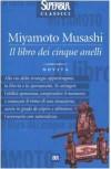 Il libro dei cinque anelli - Miyamoto Musashi, Leonardo Vittorio Arena